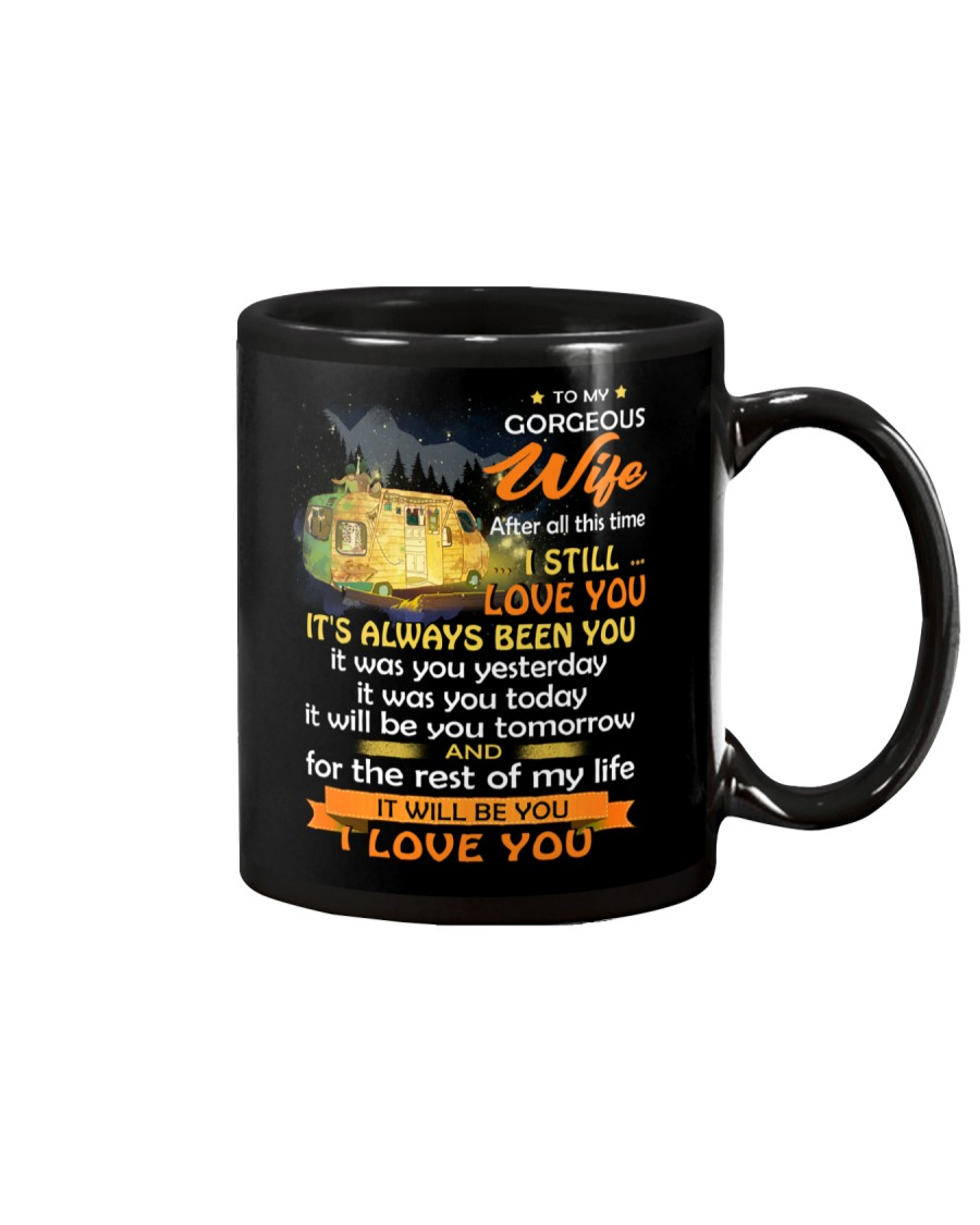 After All This Time I Still Love You Camping Mug