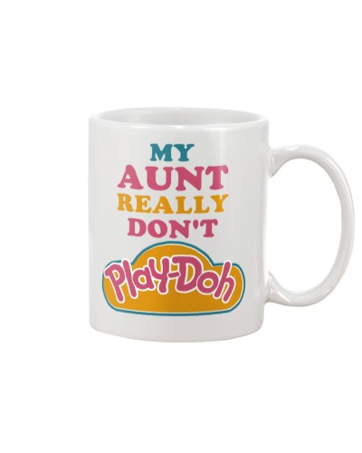 My Aunt Really Don't Play-doh