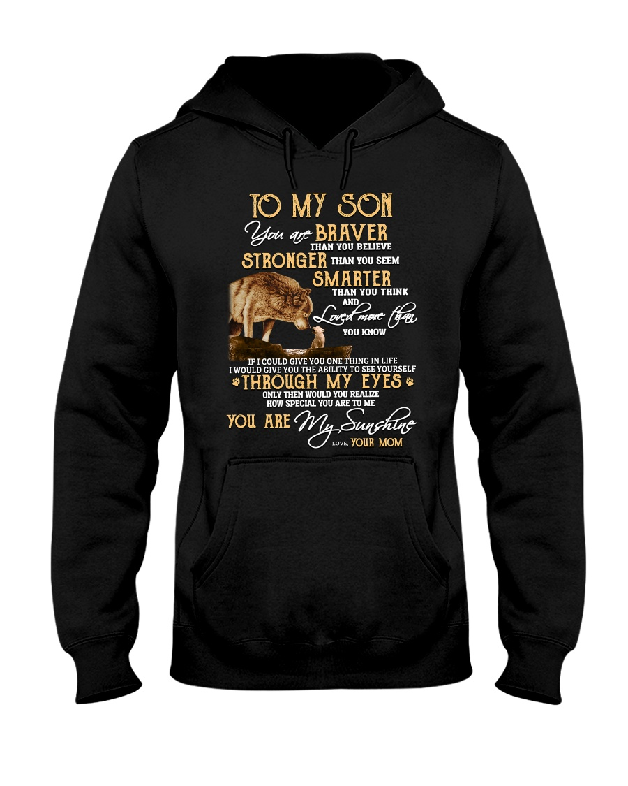 You Are Braver Than You Believe Wolf Hooded Sweatshirt