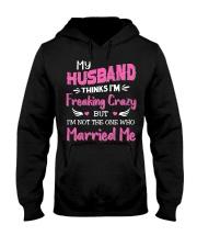 Wife Crazy Married Me Hooded Sweatshirt thumbnail