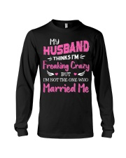Wife Crazy Married Me Long Sleeve Tee thumbnail