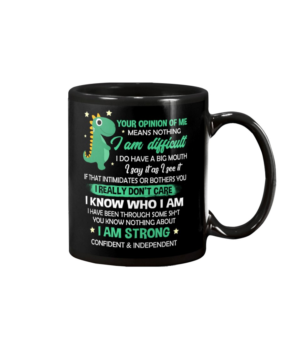 Your Opinion Of Me Means Nothing Dinosaur  Mug