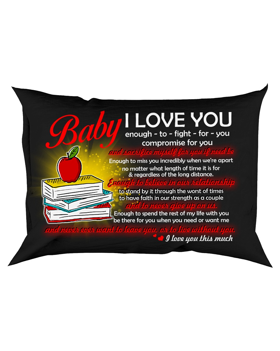 Baby I Love You Enough To Fight For You Teacher Rectangular Pillowcase