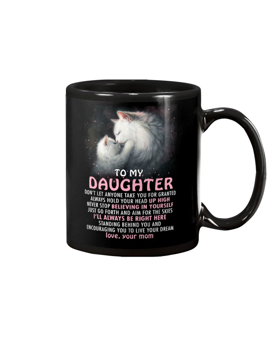 Don't Let Anyone Take You For Granted Cat Mug