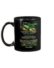 I Closed My Eyes For But A Moment Turtle Daughter Mug back
