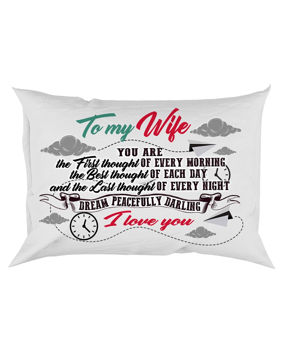 To My Wife You Are The First Thought Family Rectangular Pillowcase