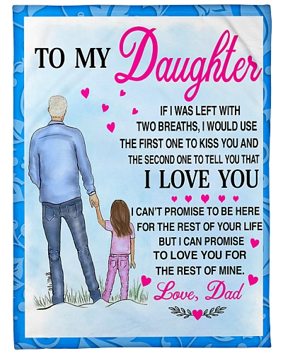 Daughter Dad Left With 2 Breathes Blanket CC