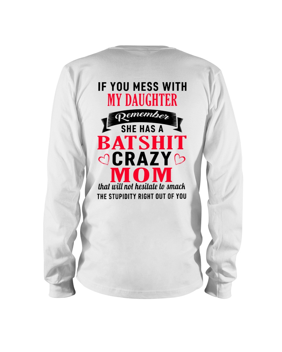 Batshit Crazy Mom Long Sleeve Tee