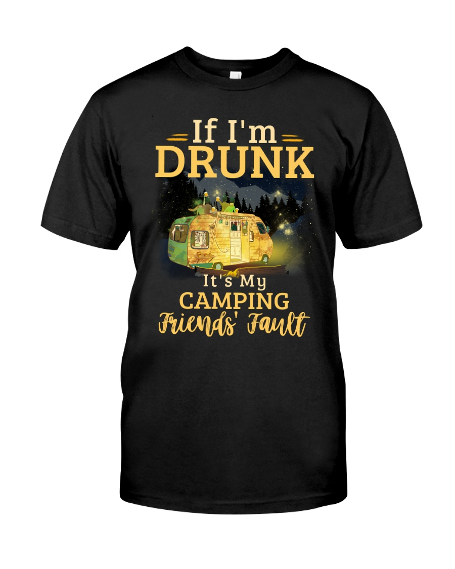 It's My Camping Friends' Fault Camping Classic T-Shirt