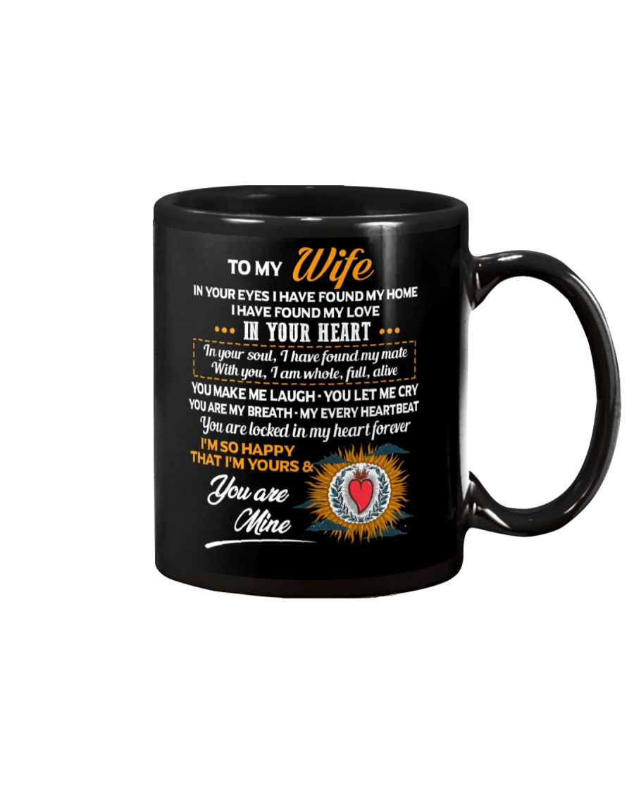 In Your Eyes Found My Home Family Wife Mug