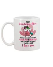 To My Wonderful Mom If I Had To Choose Unicorn Mug back