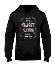 I'm An Intelligent Classy Well Educated Farmer  Hooded Sweatshirt thumbnail