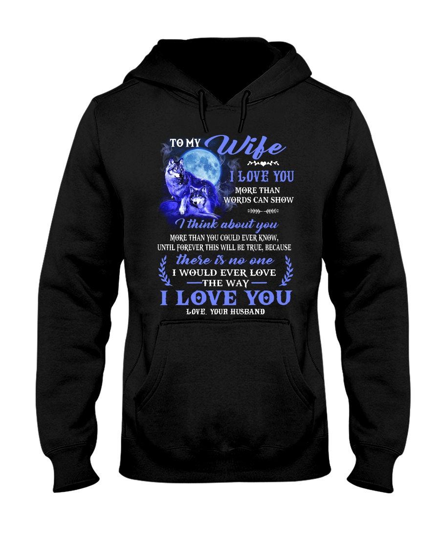 I Love You More Than Words Can Show Wolf Hooded Sweatshirt