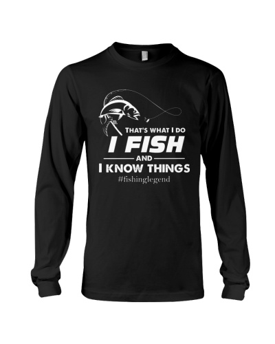 FISHING I FISH AND I KNOW THING
