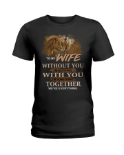 To My Wife Without You I'm Nothing Horse Ladies T-Shirt thumbnail