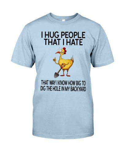 I Hug People That I Hate Chicken