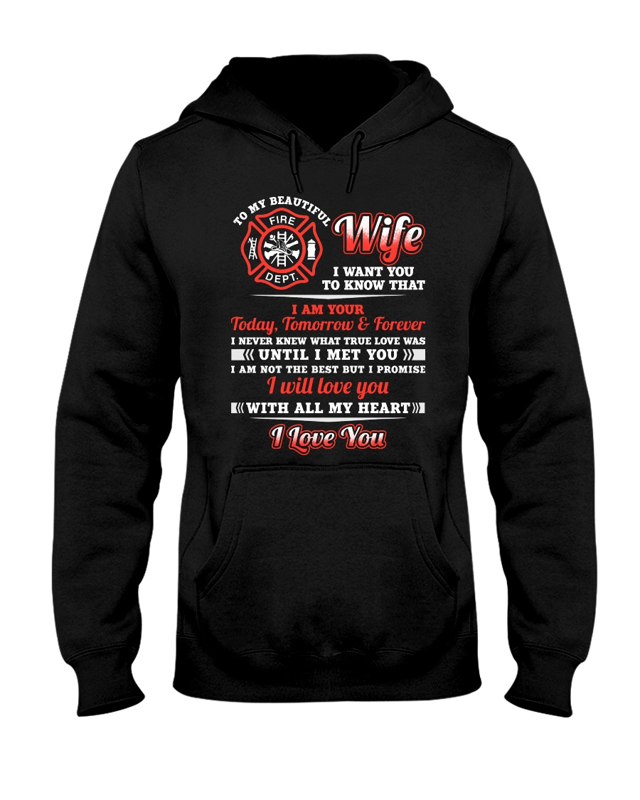 Firefighter Wife I Am Your Forever Hooded Sweatshirt