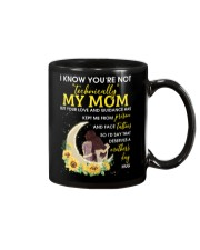 I Know You're Not Technically My Mom Family Mug front