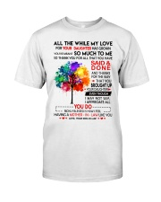 How I Feel Having A Mother In Law Like You  Classic T-Shirt thumbnail
