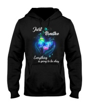 Just Breathe Everything Going Okay Butterfly Hooded Sweatshirt thumbnail