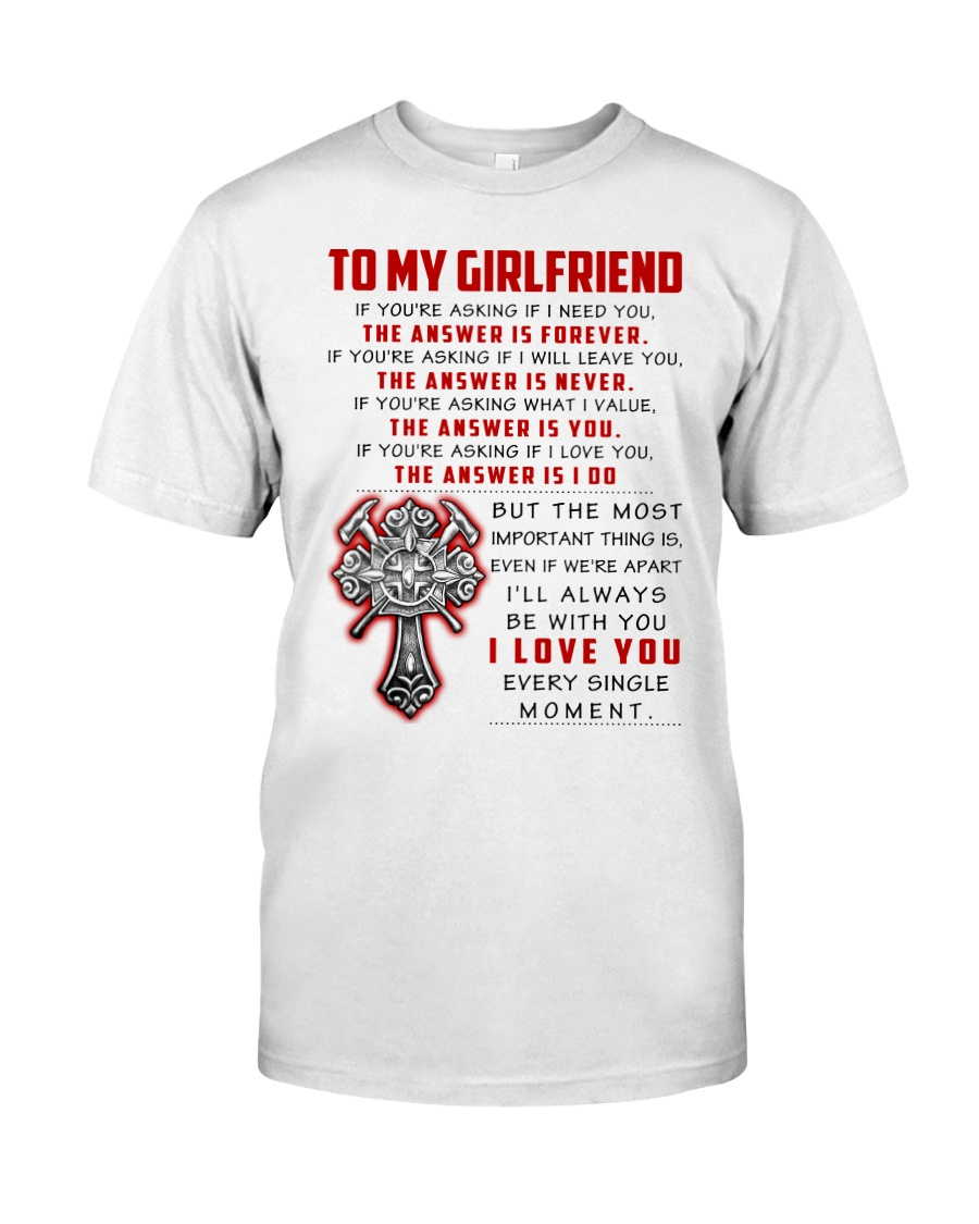 Firefighter Girlfriend The Answer Is You Classic T-Shirt