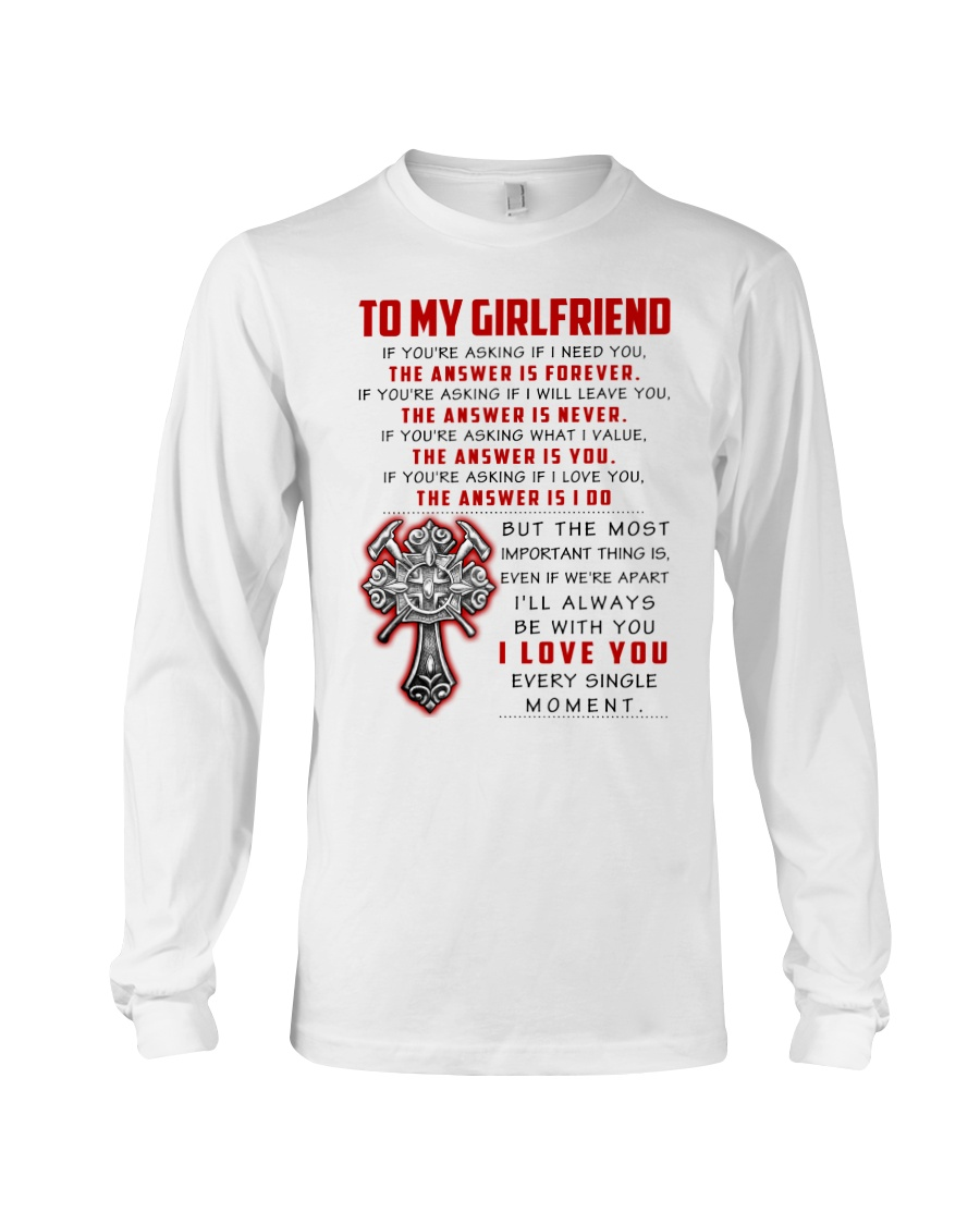 Firefighter Girlfriend The Answer Is You Long Sleeve Tee