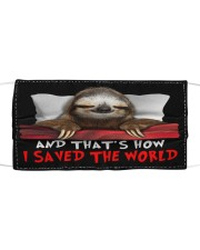 Sloth And That's How I Saved The World Cloth face mask front