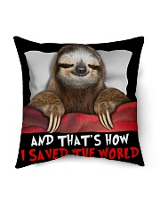 """Sloth And That's How I Saved The World Indoor Pillow - 16"""" x 16"""" thumbnail"""