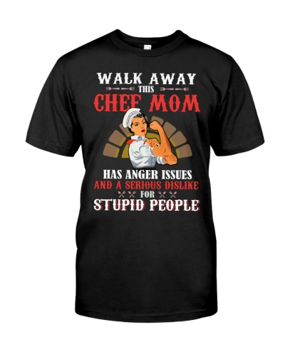 Walk Away This Chef Mom Has Anger Issues