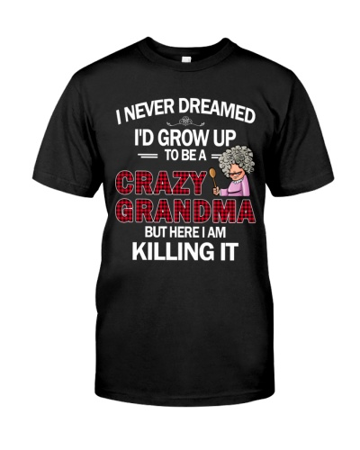 Never Dreamed Crazy Grandma