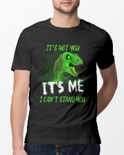 It's Not You It's Me I Can't Stand You Dinosaur Classic T-Shirt lifestyle-mens-crewneck-front-13
