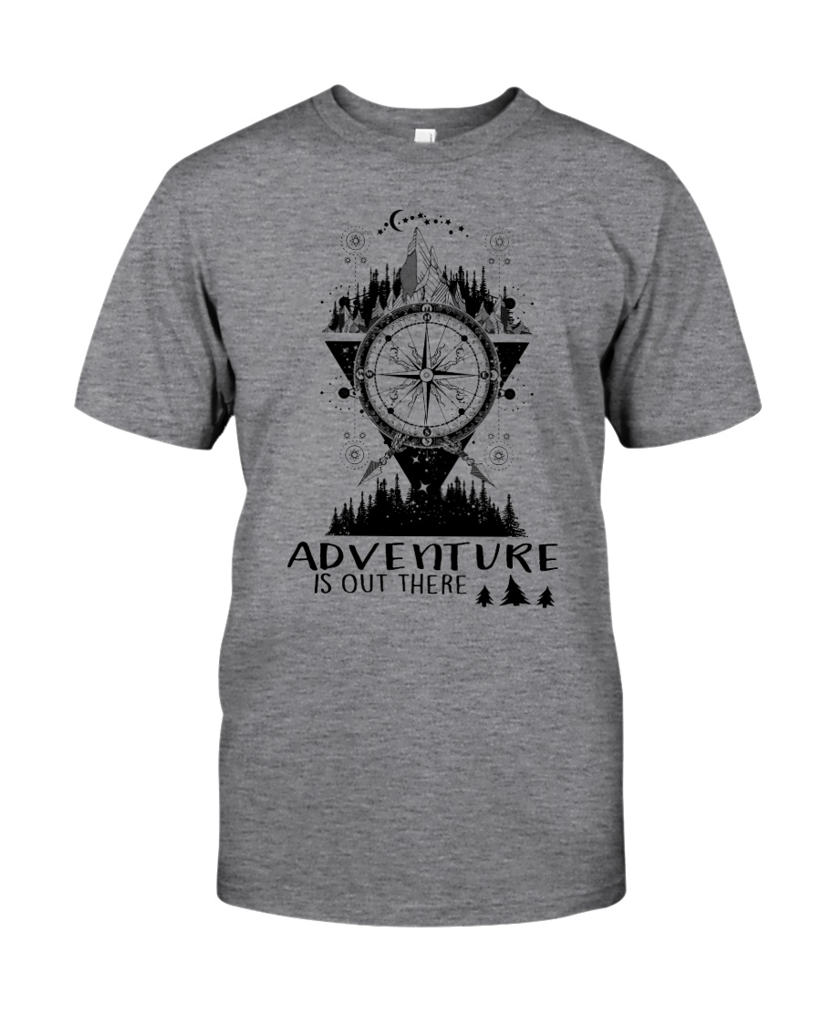 HIKING Adventure is out there Classic T-Shirt