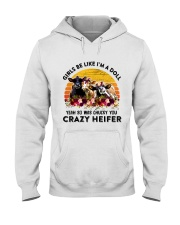 I'm A Doll So Was Chucky You Crazy Heifer Hooded Sweatshirt thumbnail