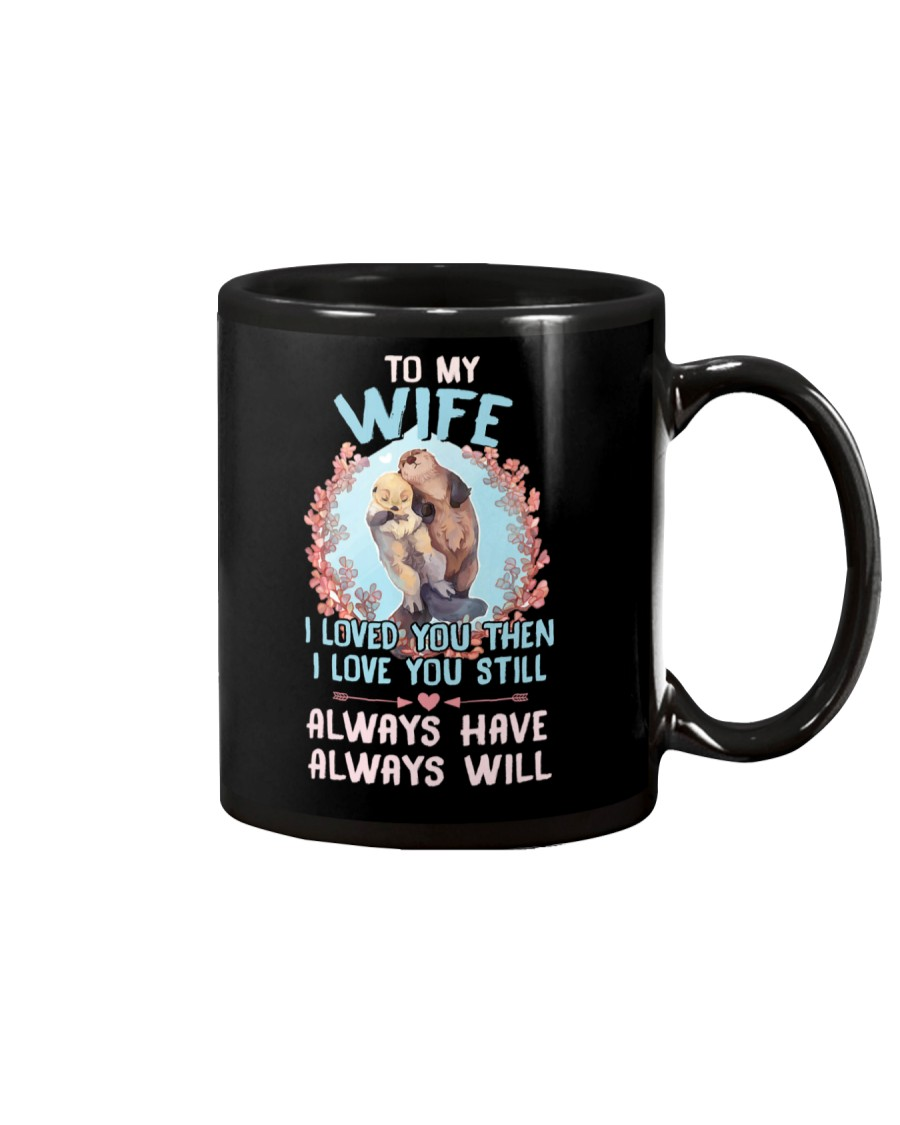 I Loved You Otter  Mug