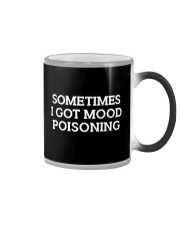 Mood Poisoning Funny  Color Changing Mug thumbnail