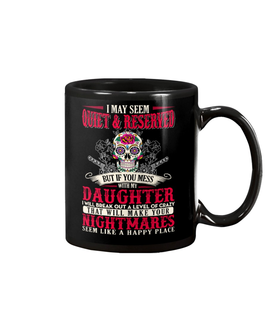 I May Seem Quiet And Reserved Mug