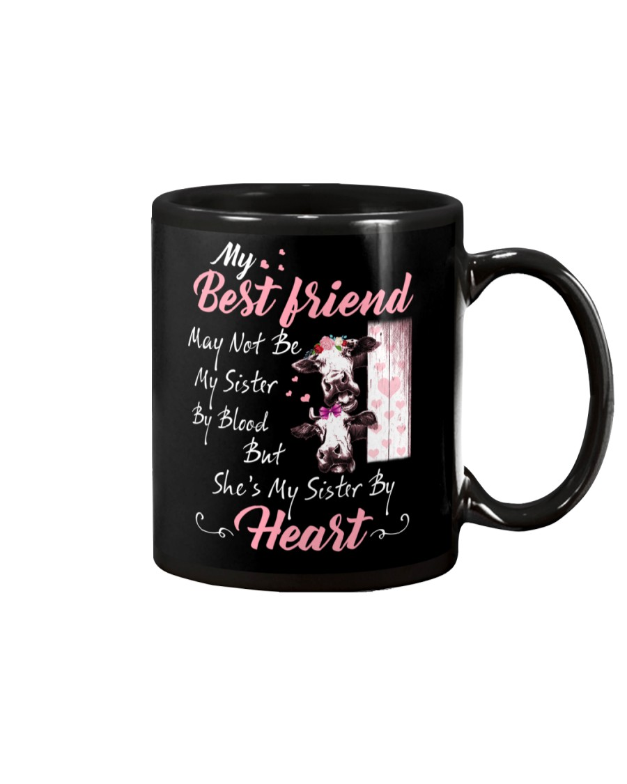 Shes My Sister By Heart Cow Mug