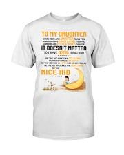 Be The Nice Kid Daughter  Classic T-Shirt thumbnail