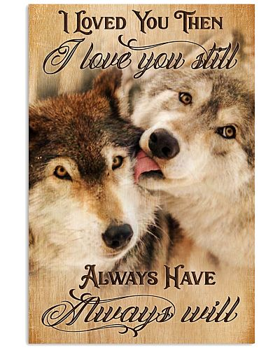 Wolf Loved You Then Love You Still GG