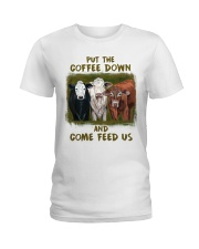 Put The Coffee Down Come Feed Us Cow Ladies T-Shirt thumbnail