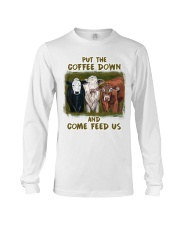 Put The Coffee Down Come Feed Us Cow Long Sleeve Tee thumbnail