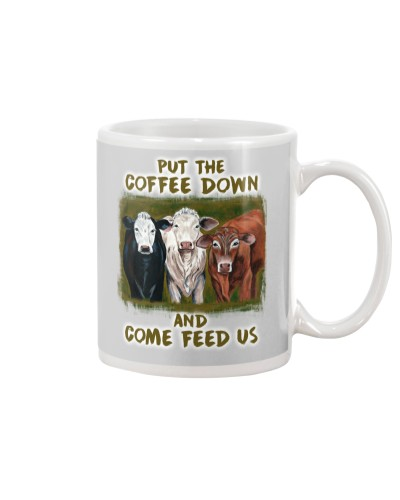 Put The Coffee Down Come Feed Us Cow