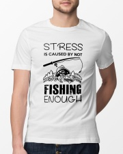 Stress Is Caused By Not Fishing Enough Classic T-Shirt lifestyle-mens-crewneck-front-13