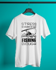 Stress Is Caused By Not Fishing Enough Classic T-Shirt lifestyle-mens-crewneck-front-3