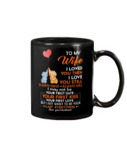 I Love You Still Always Have Always Will Elephant  Mug front