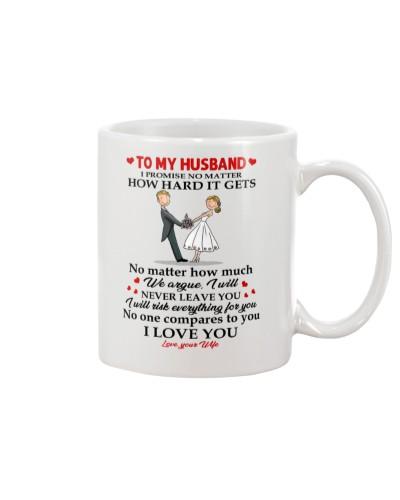 Family Husband No One Compares To You Mug CC