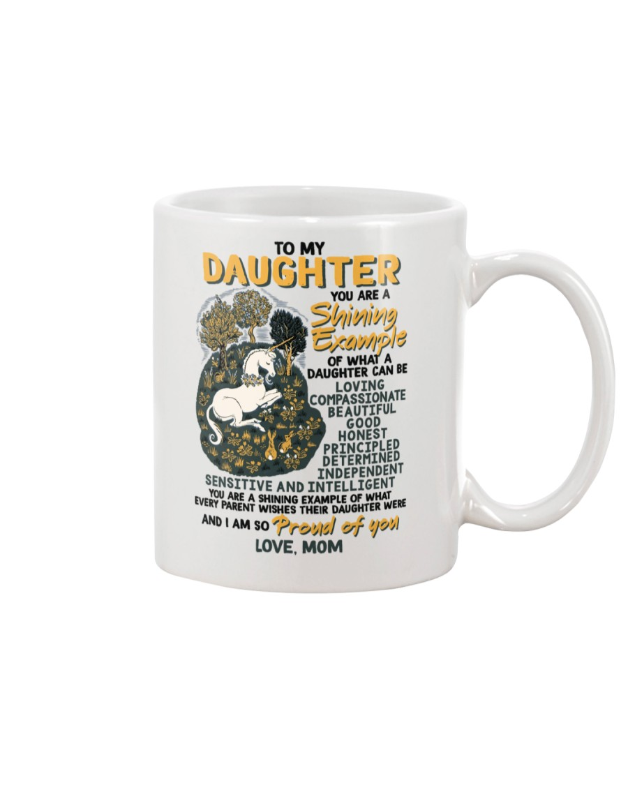 To My Daughter You Are A Shining Example Unicorn Mug