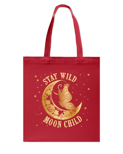 Stay Wild Moon Child Butterfly
