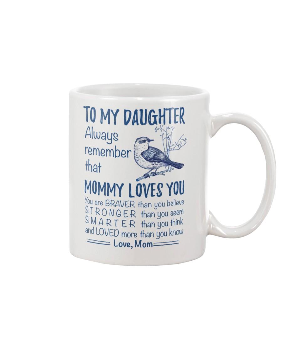 Bird Daughter Mom Mommy Loves You Mug