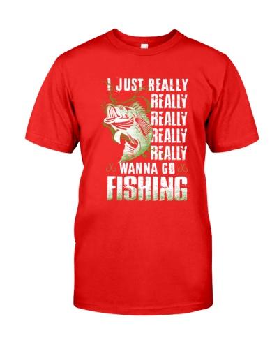 I Just Reall Wanna Go Fishing Fishing